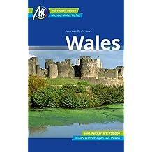 Wales Reiseführer Michael Müller Verlag: Individuell reisen mit vielen praktischen Tipps.