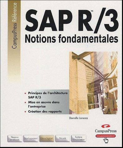 SAP R/3 : Notions fondamentales par Danielle Larocca