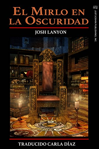 El Mirlo En La Oscuridad por Josh Lanyon
