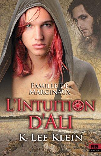 L'Intuition d'Ali: Famille de marginaux, T2 (French Edition)