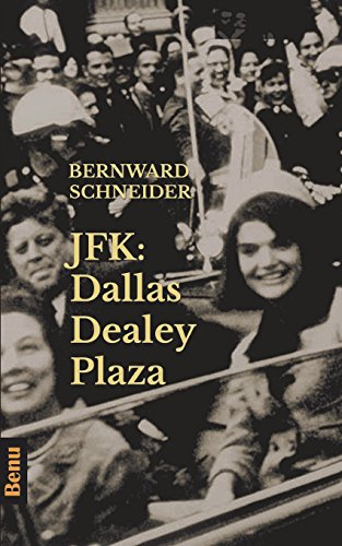 JFK: Dallas Dealey Plaza