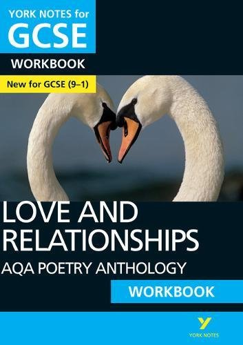 AQA Poetry Anthology - Love and Relationships: York Notes for GCSE (9-1) Workbook