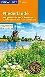 POLYGLOTT on tour Reiseführer Niederlande: Mit großer Faltkarte und 80 Stickern