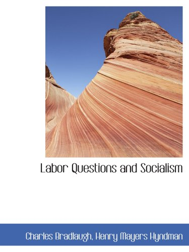 Labor Questions and Socialism