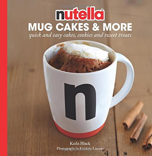 nutella-mug-cakes-more-quick-and-easy-cakes-cookies-and-sweet-treats