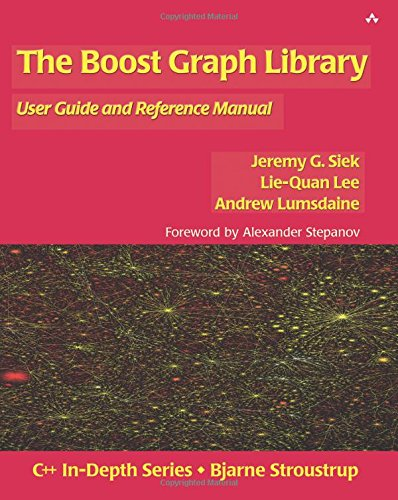 The Boost Graph Library, w. CD-ROM: User Guide and Reference Manual (C++ In-Depth Series) -