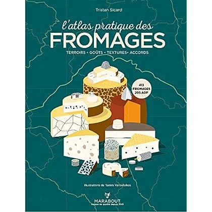 L'atlas pratique des fromages