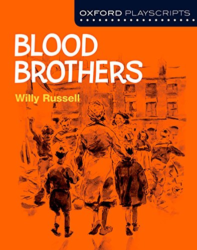 Oxford Playscripts: Blood Brothers por Willy Russell