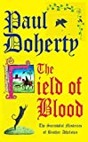 The Field of Blood (The Sorrowful Mysteries of Brother Athelstan)