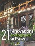 Telecharger Livres 21 renovations ecologiques en France (PDF,EPUB,MOBI) gratuits en Francaise