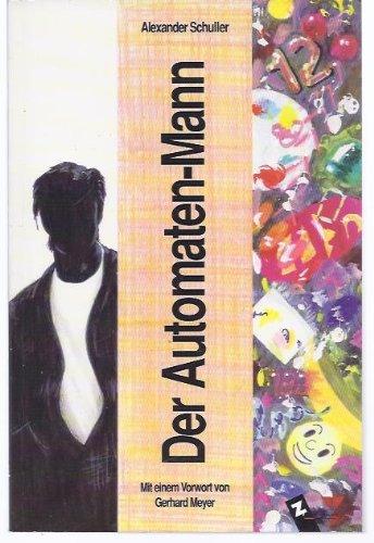 Der Automaten-Mann