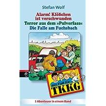TKKG - Alarm! Klösschen ist verschwunden/Terror aus dem Pulverfass/Die Falle im Fuchsbach: Sammelband 2, 3in1-Bundle