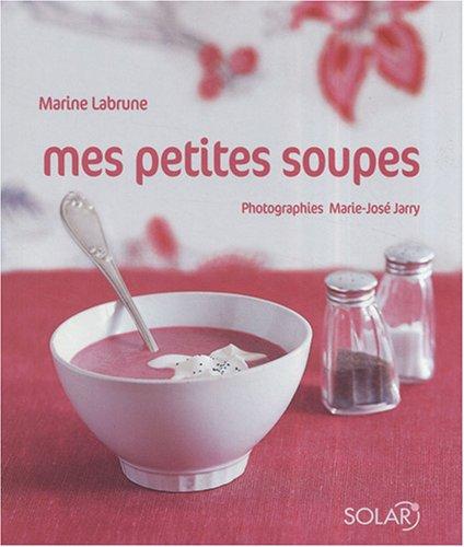 MES PETITES SOUPES par MARINE LABRUNE