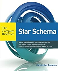 Star Schema The Complete Reference by Christopher Adamson (2010-07-28)