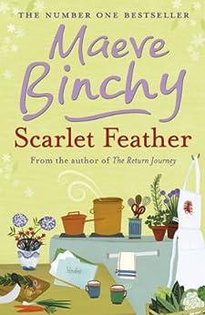 Scarlet Feather (English Edition) par [Binchy, Maeve]
