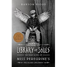 Library of Souls: The Third Novel of Miss Peregrine's Peculiar Children (2015)