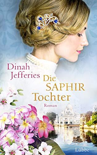 Die Saphirtochter: Roman