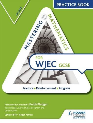 Mastering Mathematics WJEC GCSE Practice Book: Higher by Keith Pledger (2016-07-29)