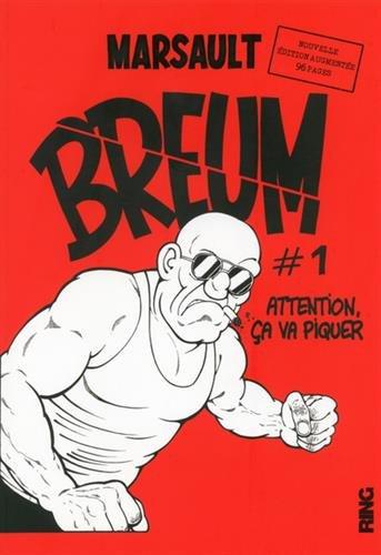 BREUM - tome 1 Attention ça va piquer - Nouvelle édition augmentée