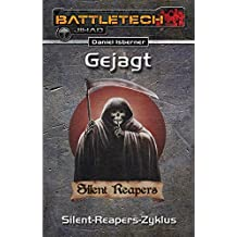 Gejagt – Der Silent-Reapers-Zyklus: BattleTech-Roman #27