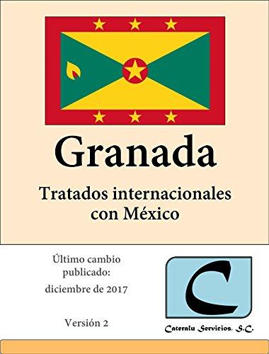 Granada - Tratados Internacionales con México