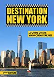 Destination New York - Le Guide du site ©New York.net - 4ème Edition