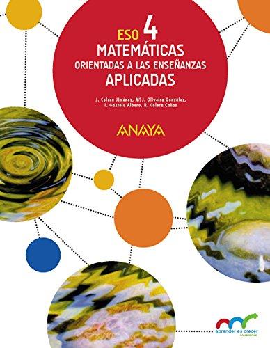 Matemáticas orientadas a las enseñanzas aplicadas 4 (colegios bilingües) (aprender es crecer en conexión) - 97884698164