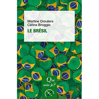 Le Brésil: « Que sais-je ? » n° 628