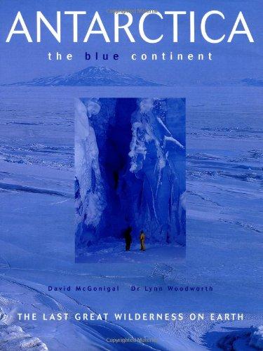Antarctica: The Blue Continent par Lynn Woodworth