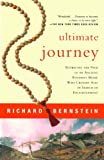 Ultimate Journey: Retracing the Path of an Ancient Buddhist Monk Who Crossed Asia in Search of Enlightenment (Vintage Departures)