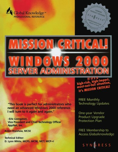 Mission Critical Windows 2000 Server Administration (Mission Critical Series) by Robin Walshaw (2000-09-30) par Robin Walshaw;Syngress Publishing