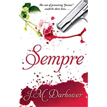 Sempre by J. M. Darhower (2014-03-13)