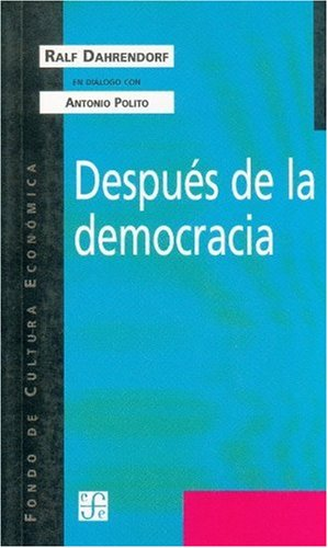 Despues de la democracia/After Democracy