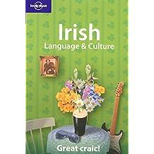 Irish Language and Culture: How's the Craic? (Lonely Planet Language & Culture: Irish)