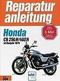 Honda CB 250 N / CB 400 N (2 Zylinder. ab 1978) (Reparaturanleitungen)