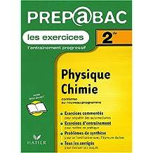 Prépabac, les exercices : Physique - Chimie, 2nde