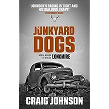 Junkyard Dogs (Walt Longmire)