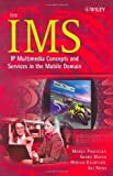 The IMS: IP Multimedia Concepts and Services in the Mobile Domain by Miikka Poikselk? (2004-06-08)