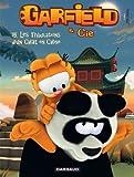 Garfield & Cie - tome 15 - Les Tribulations d'un ...