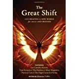 Great Shift, The: Co-Creating a New World for 2012 and Beyond by Lee Carroll (2009-02-01)
