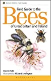 Field Guide to the Bees of Great Britain and Ireland (Field Guides)