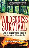 Best Wilderness Knives - Wilderness Survival: Living Off the Land with the Review