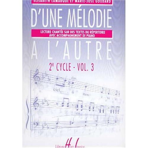 D'une mélodie à l'autre Volume 3