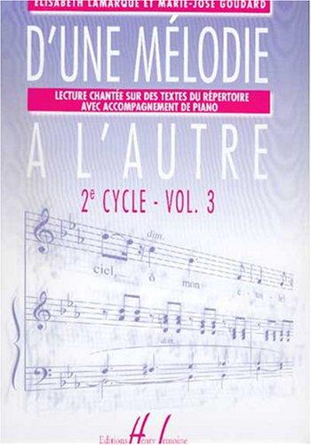 D'une mélodie à l'autre Volume 3 par Elisabeth Lamarque