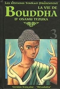 La Vie de Bouddha Edition deluxe Tome 3
