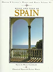 Music and Food of Spain: Cookbook with Music CD by O'Connor, Sharon (2001) Paperback