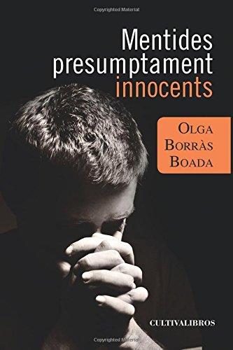 Mentides presumptament innocents (Cultiva)