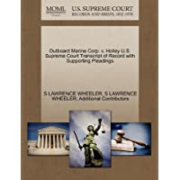 Outboard Marine Corp. V. Holley U.S. Supreme Court Transcript of Record with Supporting Pleadings - Holley Marine
