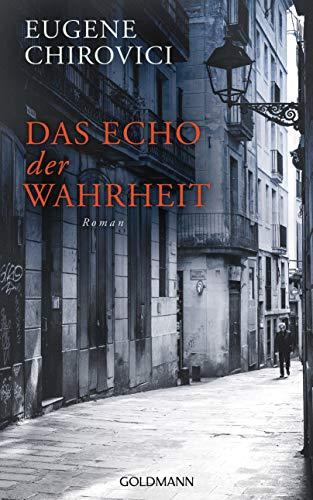 Buchseite und Rezensionen zu 'Das Echo der Wahrheit: Roman' von Eugene Chirovici
