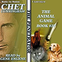 The Animal Game: Penetrator, Book 27